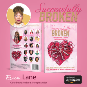 Successfully Broken: Stories, Blessings & Lessons on the Road to Success